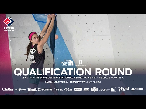 Female Youth A • Qualifiers • 2017 Youth Bouldering Nationals • 2/10/17 12:12 PM