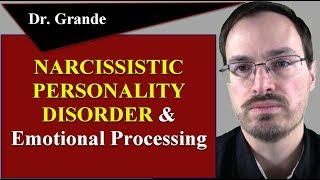 Narcissistic Personality Disorder and Emotional Processing