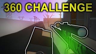The 360 Challenge... (phantom forces)