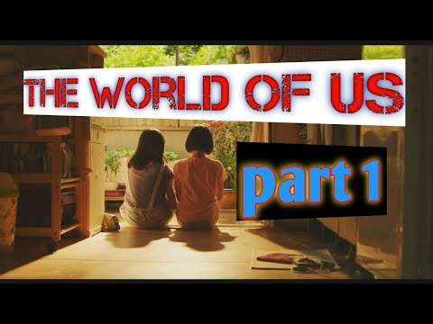 DRAKOR - The World Of Us PART 1