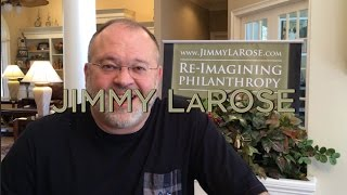 Jimmy LaRose - RE-IMAGINING PHILANTHROPY - NANOE.org