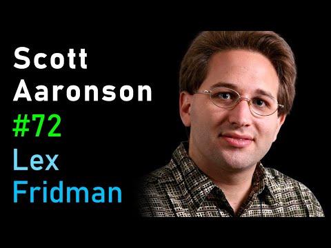 Scott Aaronson: Quantum Computing | AI Podcast #72 With Lex Fridman