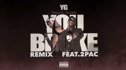 YG feat. 2Pac - You Broke (Official Audio) [Prod by. JAE]