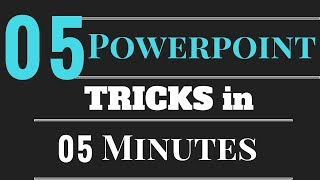 5 Powerpoint Tricks in 5 Minutes
