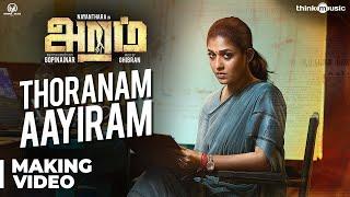 Aramm Songs | Thoranam Aayiram Song Making | Nayanthara | Ghibran | Gopi Nainar