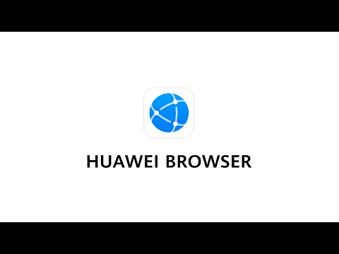 HUAWEI Browser - Reshaping Connections
