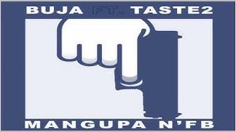 Buja - Mangupa N'FB feat. Taste2 (2015)