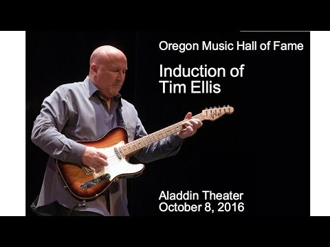 Tim Ellis inducted to Oregon Music Hall of Fame (OMHOF) Oct 8 2016