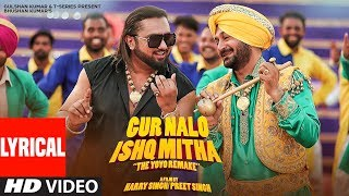 LYRICAL Gur Nalo Ishq Mitha Yo Yo Honey Singh The YOYO Remake Malkit Singh The Golden Star