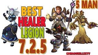 7.2.5 BEST HEALER IN LEGION (5-MAN): World of Warcraft