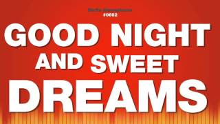 Good Night And Sweet Dreams - Male Voice Speaks
