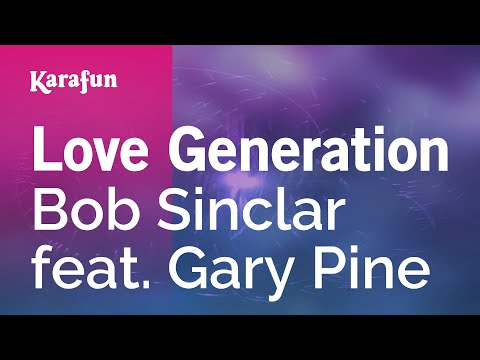 Karaoke Love Generation - Bob Sinclar *