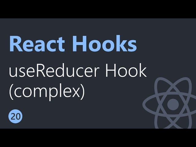 React Hooks Tutorial - 20 - useReducer (complex state & action)