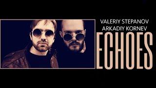 ECHOES – Valeriy Stepanov & Arkadiy Kornev (Disclosure cover)