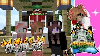 JALAN JALAN GK JELAS :V | MCPE INDONESIA | HYPERZON SMP - #01