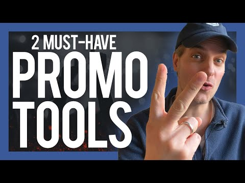 2 Must-Have Tools To Promote Your Music In 2020
