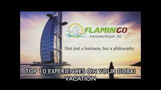10 Dubai Tourist Places and Attractions To Make Your Trip Memorable - Flamingo Travels