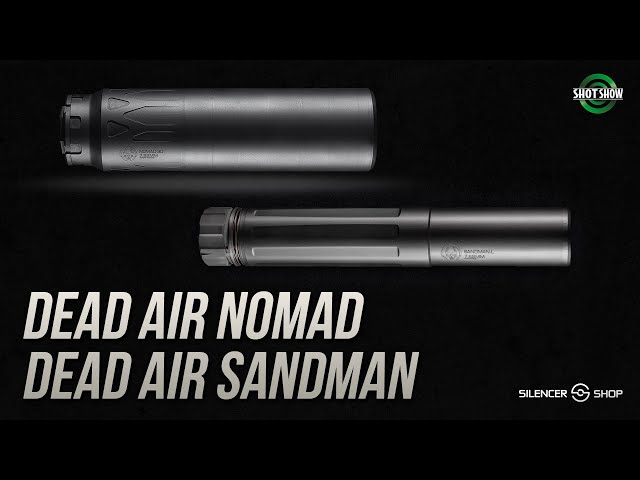 Silencer Shop and Mike Pappas Dead Air Nomad and Sandman - SHOT Show 2020