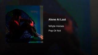 Alone At Last