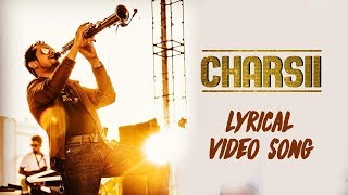Charsii Lyrical Video Song | Raghav Sachar | Live Performance | Latest Punjabi Songs 2018