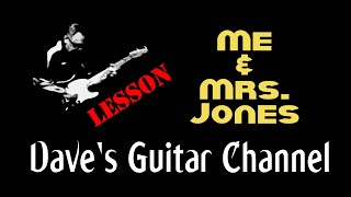 LESSON - Me & Mrs  Jones by Billy Paul