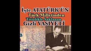 İşte Atatürk ün Titizlikle Saklanan Gizli Vasiyeti ve Hz Mehdi - Hz İsa
