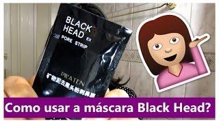 Como usar a máscara Black Head Pilaten | Tutorial
