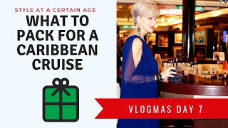 Vlogmas Day 7 | what to pack for a caribbean cruise