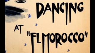 Cole Porter, Rodgers & Hart: Charles Holden and His Orchestra, 1957: Dancing At El Morocco