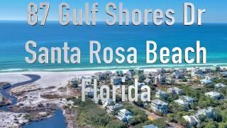 Vacation Rental: 87 Gulf Shores Dr, Santa Rosa Beach, Florida