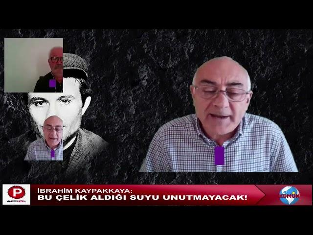 Gazete Patika-Komün TV 18 Mayıs Komünist Önder İbrahim Kaypakkaya anması/Siyasal Bölüm