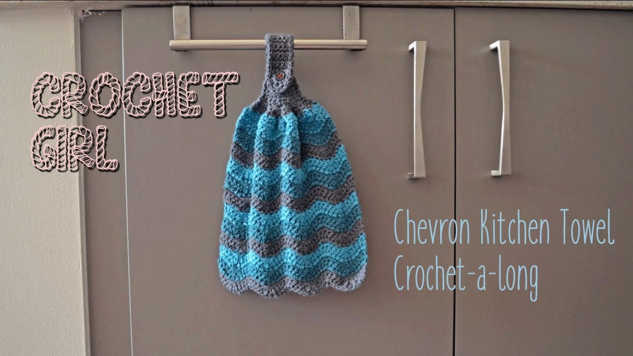 Chevron Kitchen Dish Towel CROCHET-A-LONG Part 1 - YouTube