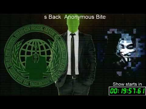 Anonymous bites back 30 min countdown intro for shows