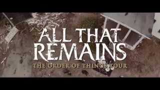 All That Remains - The Order Of Things Tour