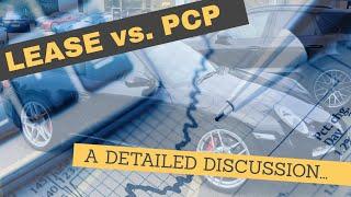 LEASE VS. PCP