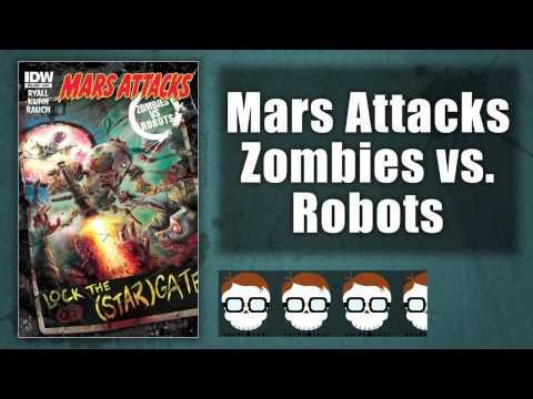 Nerdlocker Comic Book Review – Mars Attacks: Zombies vs. Robots