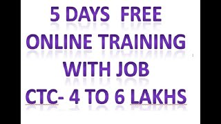 Free online software training with job of CTC 4-6 lakhs in 5 days only