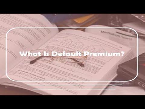 What is Default Premium