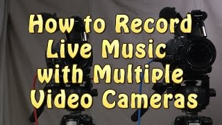 How to Record Live Music with Multiple Video Cameras(Philip Quintas describes the system he uses to record live music events with multiple cameras. Using a Shure A15TG to send a tone through all the recording ..., 2016-06-11T03:39:27.000Z)
