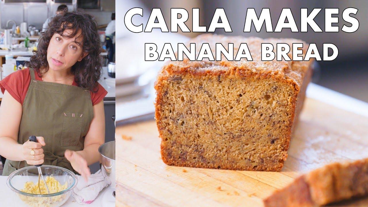 Carla Makes Banana Bread | From the Test Kitchen | Bon Appétit