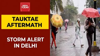 Heavy Rain Likely In Delhi-NCR, Parts Of North India As Cyclone Tauktae Weakens: IMD