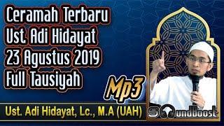 Ceramah terbaru ust. adi hidayat 23 agustus 2019 🔴 hidayat, lc., m.a_mp3