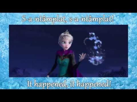 [HD] Frozen (Regatul de gheață) - Let It Go (S-a-ntâmplat) (Romanian with lyrics and translation)