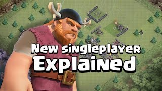 New singleplayer in Clash of clans! EXPLAINED (CONCEPT)