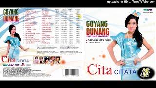 Cita Citata - Goyang Dumang FULL ALBUM (CD)