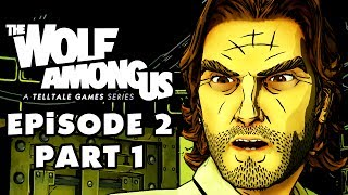 The Wolf Among Us - Episode 2: Smoke and Mirrors, Part 1: Breaking Point (PC Gameplay Walkthrough)