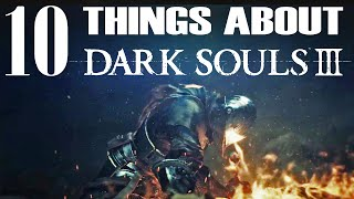 10 Things You Need To Know About Dark Souls 3 Hands-On Gameplay