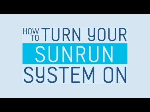 How to Turn Your Sunrun System On