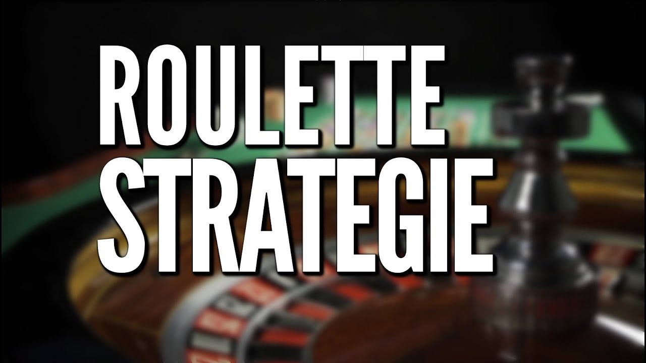 Roulett Strategien