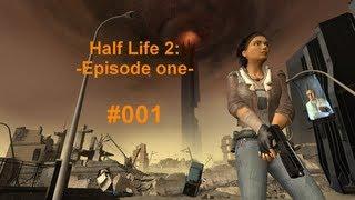Let's Play Half-Life 2: Episode 1 #001 [Full-HD] [Deutsch] - Ein neues Abenteuer